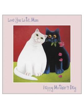 Love You Lots Mum...